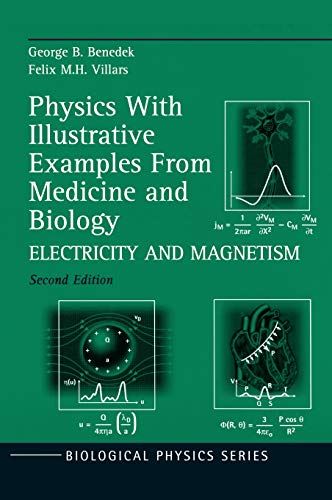 9780387987705: 003: Physics With Illustrative Examples From Medicine and Biology: Electricity and Magnetism (Biological and Medical Physics, Biomedical Engineering)