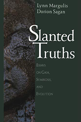 9780387987729: Slanted Truths: Essays on Gaia, Symbiosis and Evolution