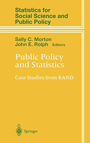 9780387987774: Public Policy and Statistics: Case Studies from RAND (Statistics for Social and Behavioral Sciences)