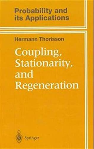 9780387987798: Coupling, Stationarity, and Regeneration