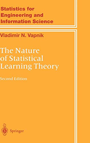 9780387987804: The Nature of Statistical Learning Theory (Information Science and Statistics)