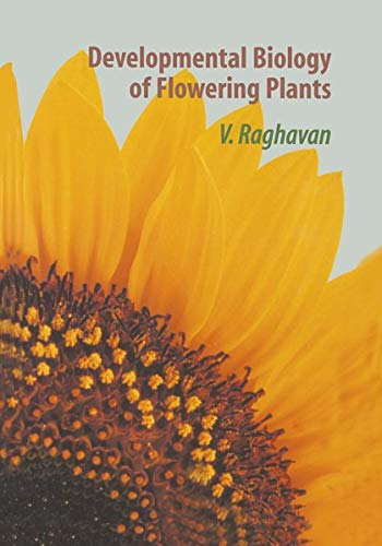 9780387987811: Developmental Biology of Flowering Plants
