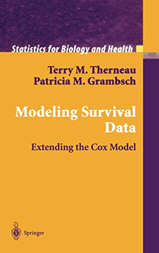 9780387987842: Modeling Survival Data: Extending the Cox Model (Statistics for Biology and Health)