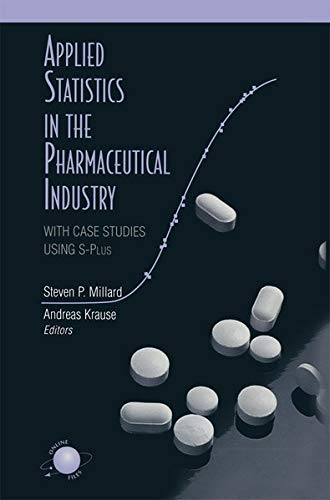 9780387988146: Applied Statistics in the Pharmaceutical Industry: With Case Studies Using S-Plus