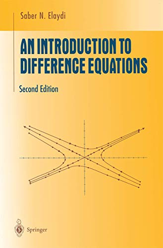 An Introduction to Difference Equations. : 2nd: Saber-N Elaydi