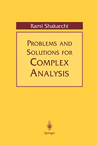 9780387988313: Problems and Solutions for Complex Analysis