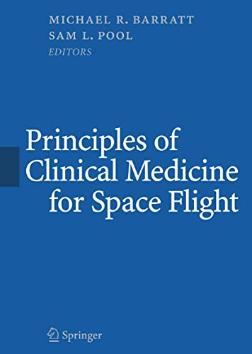 Principles of Clinical Medicine for Space Flight (Hardback)
