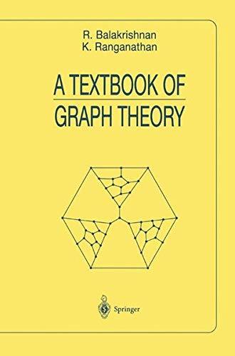 A Textbook of Graph Theory (Universitext): Ranganathan, K., Balakrishnan,