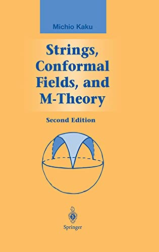 9780387988924: Strings, Conformal Fields, and M-Theory (Graduate Texts in Contemporary Physics)