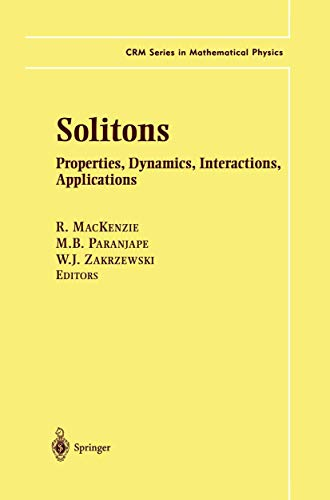 9780387988955: Solitons: Properties, Dynamics, Interactions, Applications (CRM Series in Mathematical Physics)