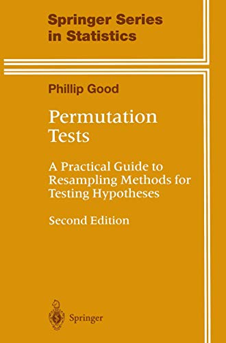 9780387988986: Permutation Tests: A Practical Guide to Resampling Methods for Testing Hypotheses (Springer Series in Statistics)