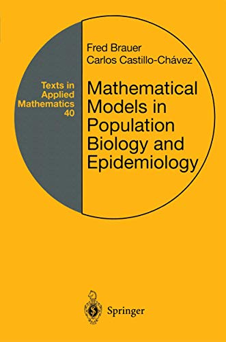 9780387989020: Mathematical Models in Population Biology and Epidemiology (Texts in Applied Mathematics)