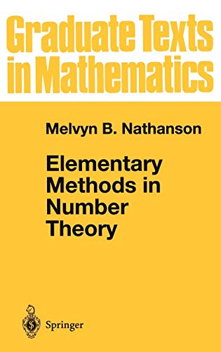 9780387989129: Elementary Methods in Number Theory (Graduate Texts in Mathematics, Vol. 195)