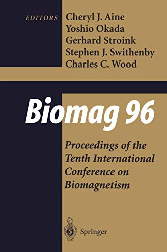 9780387989150: Biomag 96: Volume 1/Volume 2 Proceedings of the Tenth International Conference on Biomagnetism (International Conference on Biomagnetism//Proceedings)
