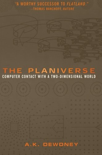 9780387989167: The Planiverse: Computer Contact with a Two-Dimensional World