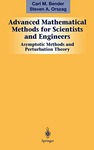 9780387989310: Advanced Mathematical Methods for Scientists and Engineers I: Asymptotic Methods and Perturbation Theory: v. 1