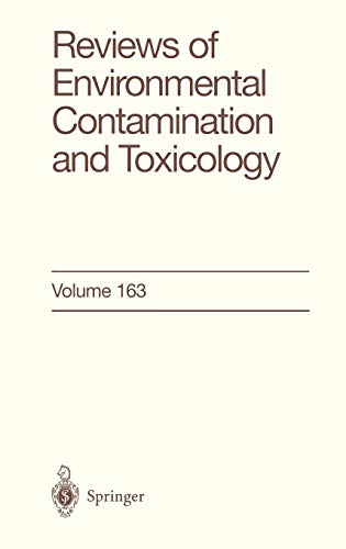9780387989396: 163: Reviews of Environmental Contamination and Toxicology: Continuation of Residue Reviews