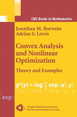 9780387989402: Convex Analysis and Nonlinear Optimization: Theory and Examples (CMS Books in Mathematics)