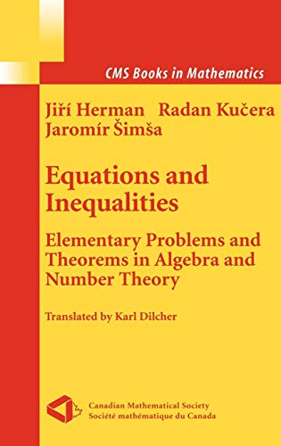 Equations and Inequalities: Elementary Problems and Theorems: Herman, Jiri, Radan