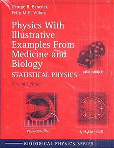 9780387989525: Physics With Illustrative Examples From Medicine and Biology: Electricity and Magnetism / Mechanics / Statistical Physics (Biological and Medical Physics, Biomedical Engineering)