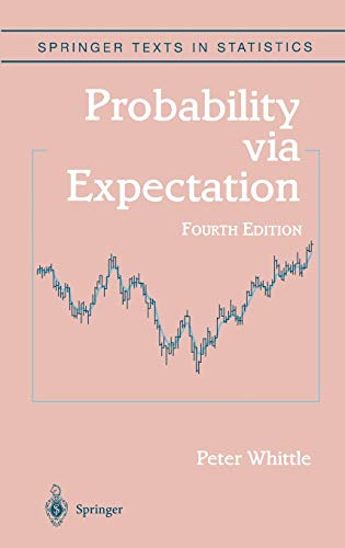 9780387989556: Probability via Expectation (Springer Texts in Statistics)