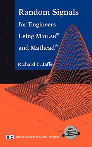 9780387989563: Random Signals for Engineers Using MATLAB® and Mathcad® (Modern Acoustics and Signal Processing)