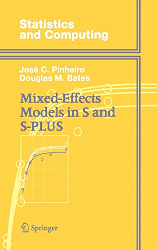 9780387989570: Mixed-Effects Models in S and S-PLUS (Statistics and Computing)