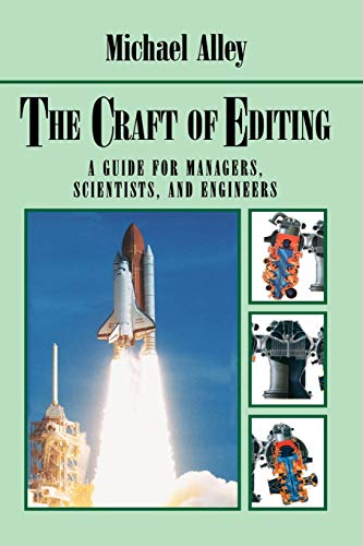 The Craft of Editing: A Guide for: Alley, Michael