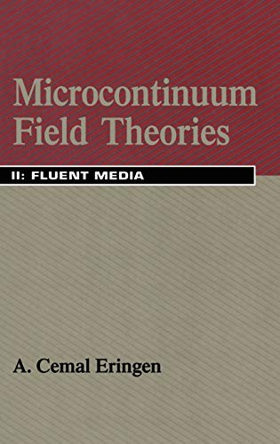 Microcontinuum Field Theories 2: A. C. Eringen