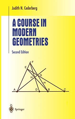 9780387989723: A Course in Modern Geometries (Undergraduate Texts in Mathematics)