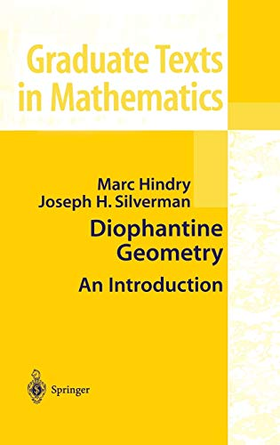 Diophantine Geometry: An Introduction: Hindry, Marc; Silverman,