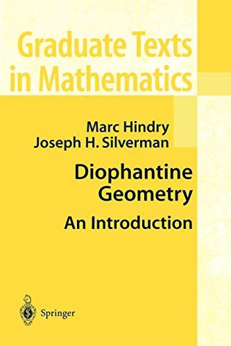 9780387989815: Diophantine Geometry: An Introduction (Graduate Texts in Mathematics)