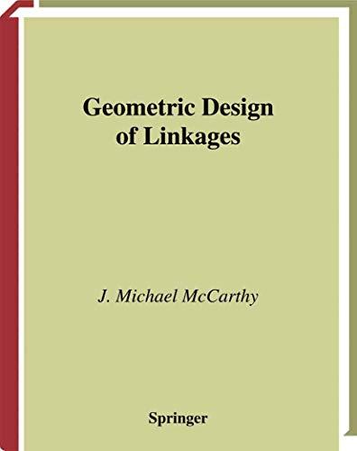 9780387989839: Geometric Design of Linkages (Interdisciplinary Applied Mathematics)