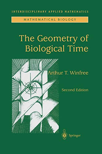 9780387989921: The Geometry of Biological Time (Interdisciplinary Applied Mathematics)