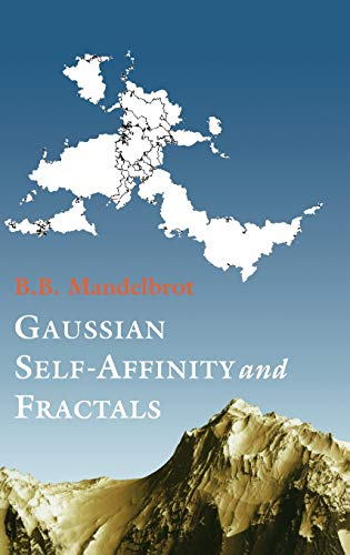 9780387989938: Gaussian Self-Affinity and Fractals: Globality, the Earth, 1/F Noise, and R/S (Selecta (Old or New), Volume H)