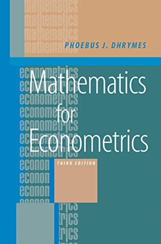 9780387989952: Mathematics for Econometrics