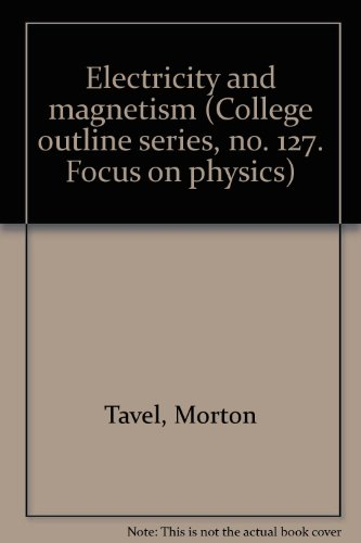 9780389000396: Electricity and magnetism (College outline series, no. 127. Focus on physics)