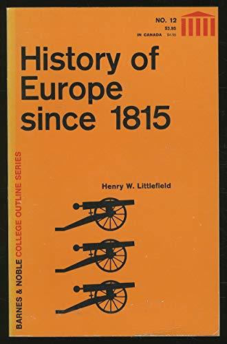 History of Europe: Since 1815 v. 2: Henry W. Littlefield