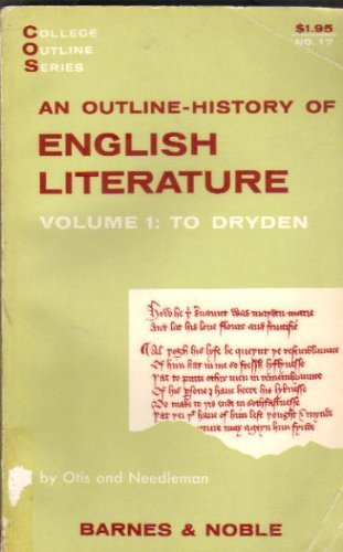 Outline History of English Literature: To Dryden: William B. Otis,