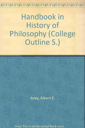 Handbook in the HIstory of Philosophy: Albert E. Avey,