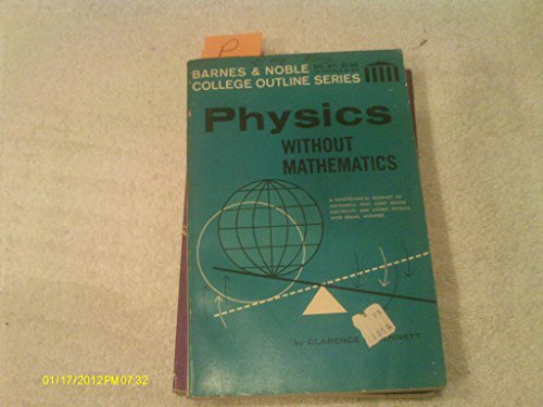 9780389000952: Physics without mathematics (College outline series, no. 67)