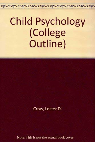 9780389001010: Child Psychology (College Outline)