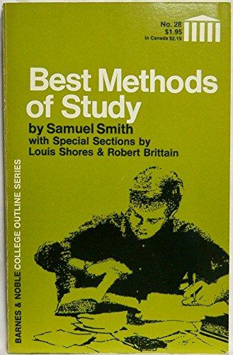 Best Methods of Study (College Outline): Smith, Samuel