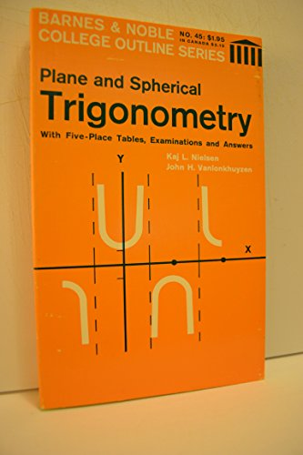 9780389001287: Plane and Spherical Trigonometry (Coll. Outline S)