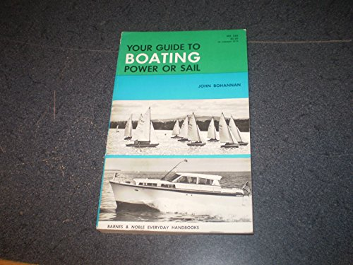 Your Guide to Boating (Everyday Handbooks): Bohannan, John