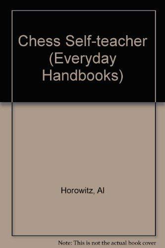 9780389002307: Chess Self-teacher (Everyday Handbooks)