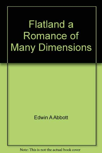 9780389002451: Flatland: A Romance of Many Dimensions
