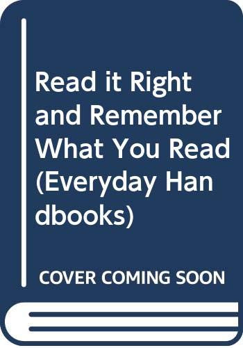9780389003182: Read it Right and Remember What You Read (Everyday Handbooks)