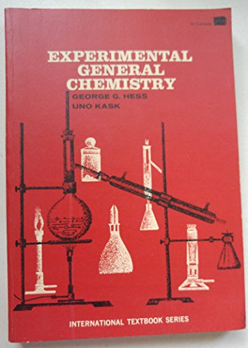 Experimental General Chemistry,: Hess, George G.,