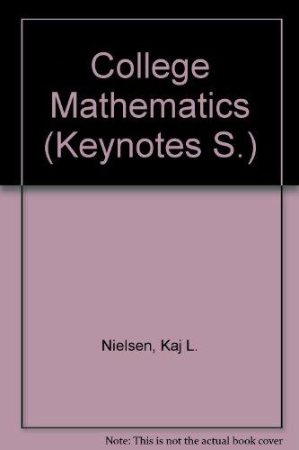 9780389007098: College Mathematics (Keynotes S.)